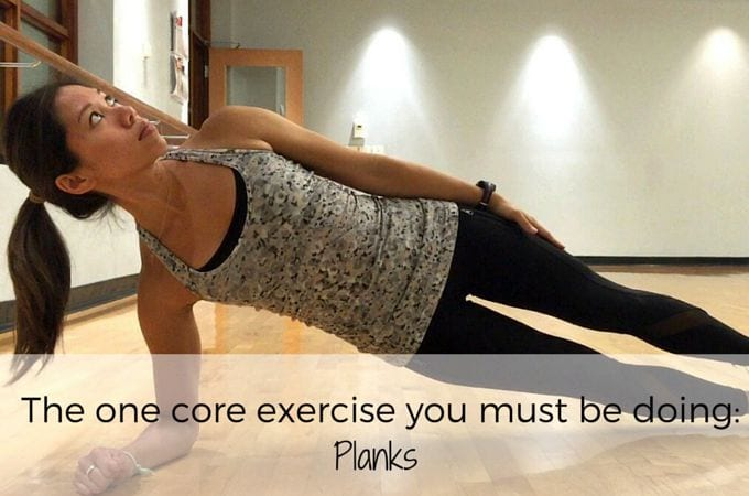 The one core exercise you must be doing: Planks