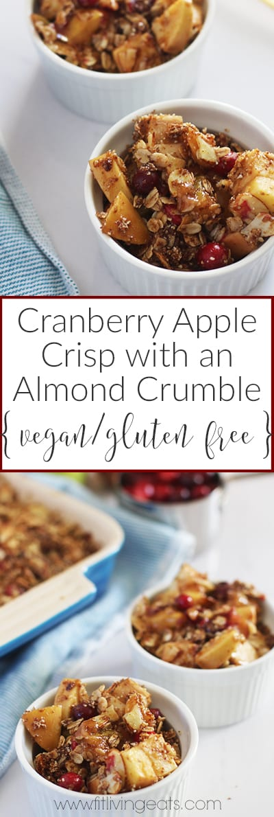 Get the recipe for this delicious and healthy Cranberry Apple Crisp with a gluten-free Almond Crumble! | FitLiving Eats
