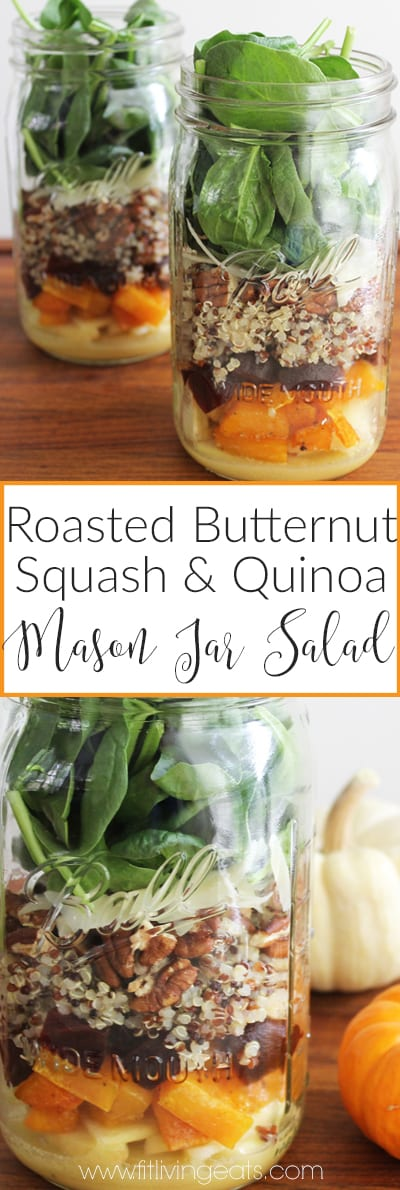 Roasted Butternut Squash and Quinoa Mason Jar Salad - the perfect meal prep and meatless monday recipe! | FitLiving Eats