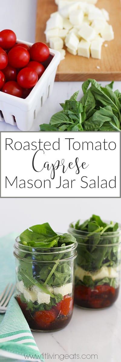Roasted Tomato Caprese Mason Jar Salad | fitlivingeats.com