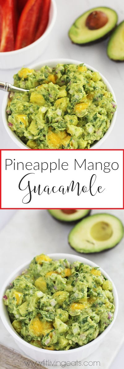 Pineapple Mango Guacamole (less than 7 ingredients!) | FitLiving Eats