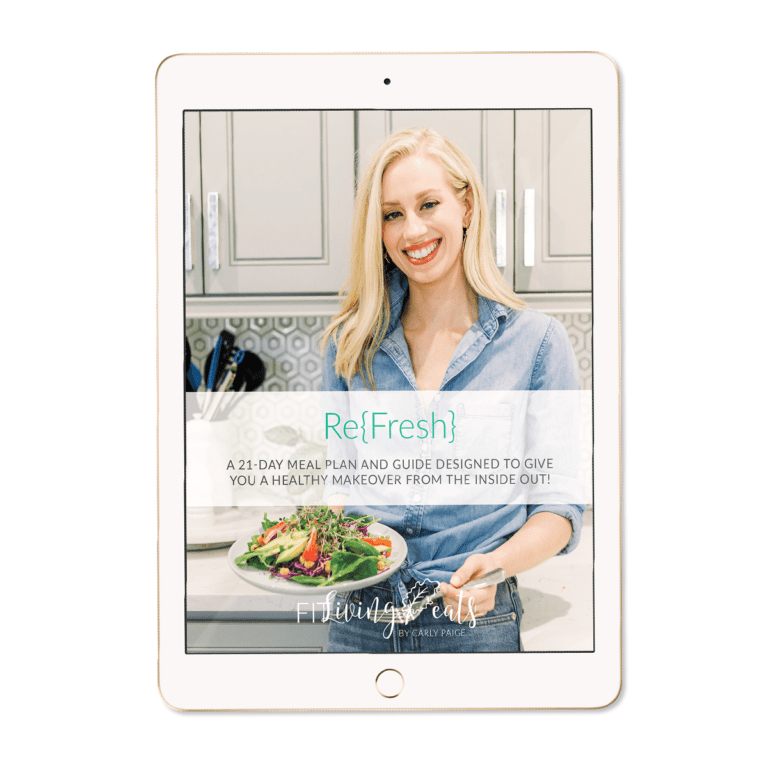 21-Day Refresh Meal Plan - FitLiving Eats by Carly Paige